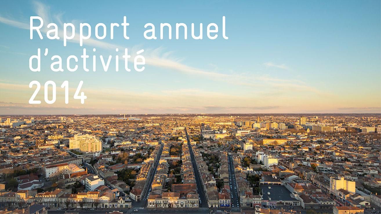 Rapport d'activité 2014 de Bordeaux Métropole